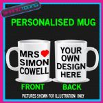 MRS SIMON COWELL I LOVE MUG PERSONALISED GIFT